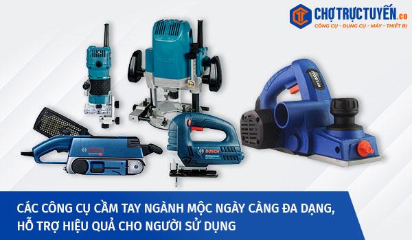 Các công cụ cầm tay thiết yếu cho ngành mộc