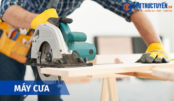 Các công cụ cầm tay thiết yếu cho ngành mộc - Máy cưa