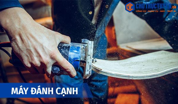 Các công cụ cầm tay thiết yếu cho ngành mộc - Máy đánh cạnh