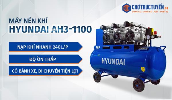 Máy nén khí HYUNDAI AH3-1100- Nạp khí nhanh 240l/phút; Độ ồn thấp; Có bánh xe, di chuyển tiện lợi.