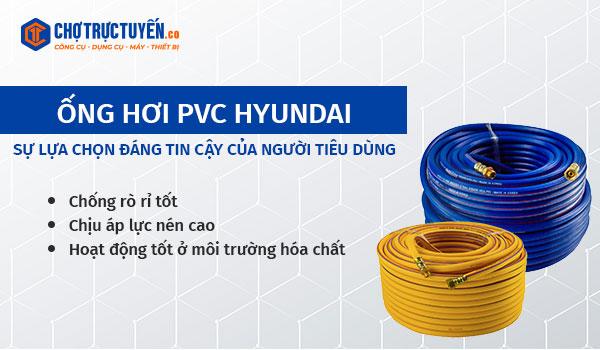 Ống hơi PVC HYUNDAI - Sự lựa chọn đáng tin cậy của người tiêu dùng