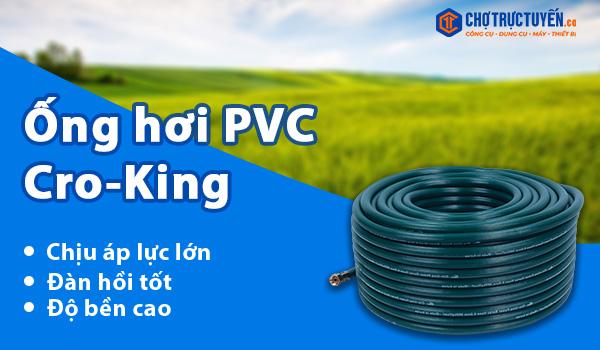 Ống hơi PVC Cro-King - Chịu áp lực lớn - Đàn hồi tốt - Độ bền ca