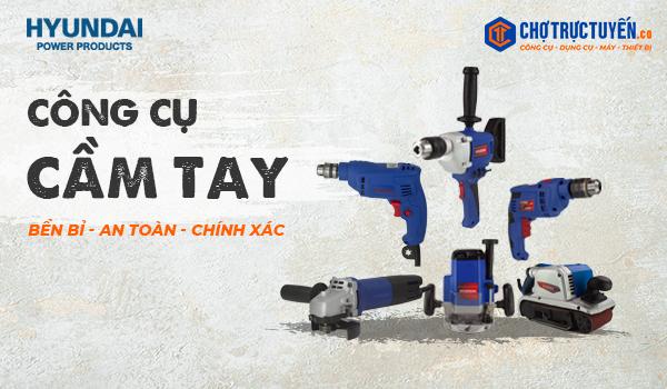 công cụ cầm tay thương hiệu hyundai tại chotructuyen.co