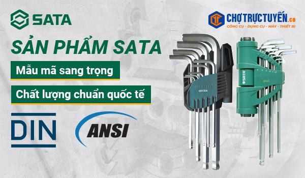 Sản phẩm SATA, mẫu mã sang trọng, chất lượng chuẩn quốc tế ANSI và DIN