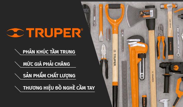 TRUPER Thương hiệu đồ nghề cầm tay - Phân khúc tầm trung - Sản phẩm chất lượng - Mức giá phải chăng