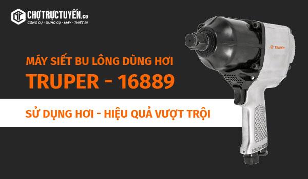 Máy siết bu lông dùng hơi Truper - 16889 - Sử dụng hơi - Hiệu quả vượt trội