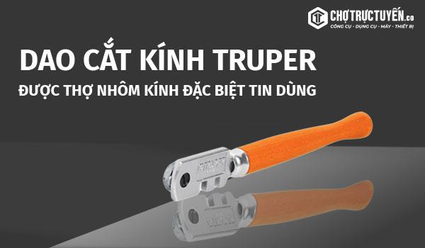 Dao cắt kính TRUPER - Được thợ nhôm kính đặc biệt chuyên dùng