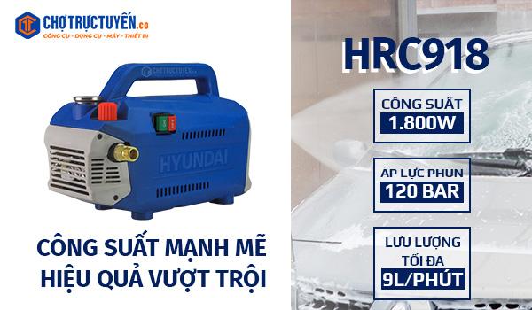 Máy xịt rửa HYUNDAI HRC918 Công suất mạnh mẽ, hiệu quả làm việc vượt trội